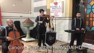 Canon (Pachelbel) - BANDA HD