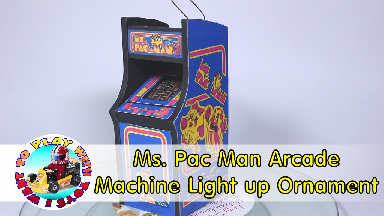 Ms Pacman Cabinet Diy Ms Pac Man Arcade Machine Light Up Ornament Youtube