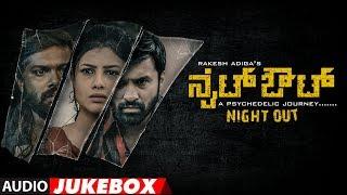 night-out-songs-jukebox-bharath-akshay-pavar-shruti-goradia-rakesh-adiga