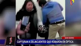 San Isidro: serenos capturan a delincuentes que robaron lentes valorizados en 3 mil soles
