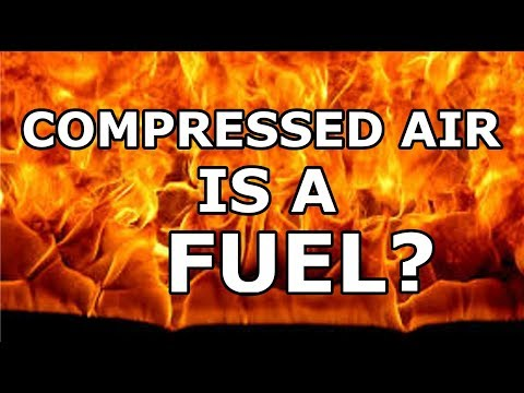 Compressed Air Is A Fuel?