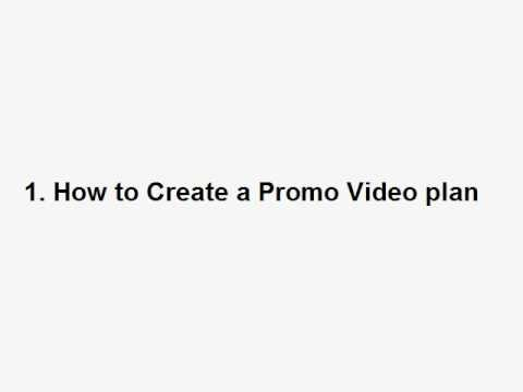 "01 - Promotional Video Creation ""How to Create a Promo Video Plan"""