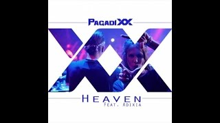 Repeat youtube video PAGADIXX - Heaven feat. Adixia - Backstage video