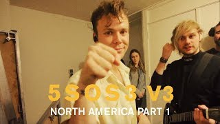 5SOS3 V3 // NORTH AMERICA PART I