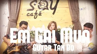 Em gái mưa | Guitar Tân Bo Cover | Ngọc Haleyy | Cajon Vũ Trấn | Say Acoustic Cafe