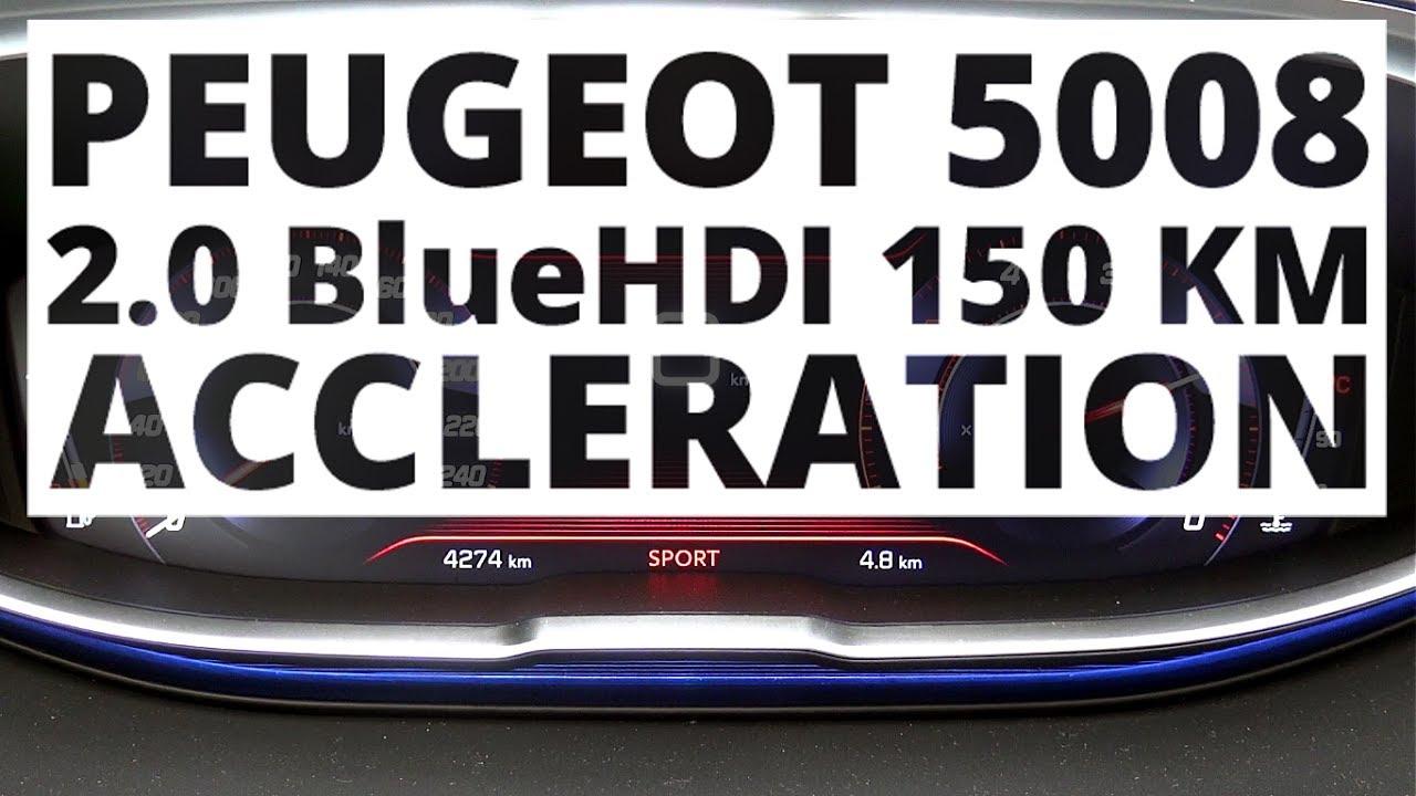 Peugeot 5008 2 0 Bluehdi 150 Hp Mt Acceleration 0 100 Km H Youtube