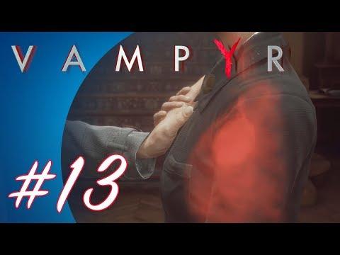 Vampyr #13 (PS4 Pro Gameplay)
