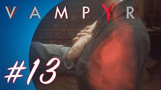 Vampyr #13 (PS4 Pro Gameplay)