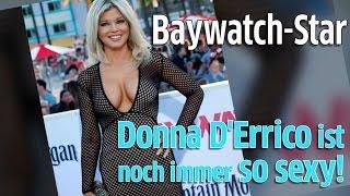Baywatch Premiere: Donna D'Errico alias Rettungsschwimmerin Donna Marco super sexy