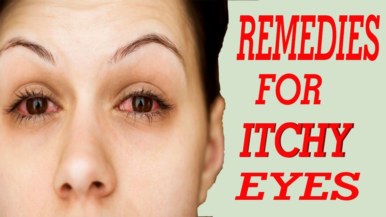 10 Best Home Reme S For Itchy Eyes Home Reme S For Itchy Eyes