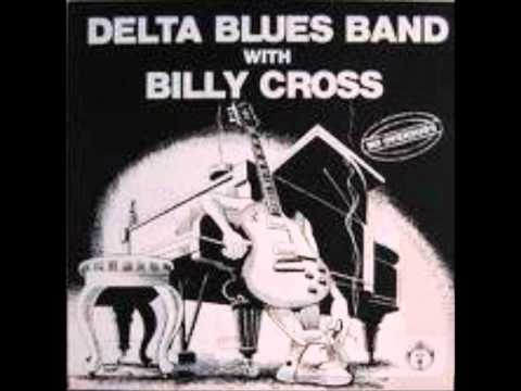 Delta Blues Band with Billy Cross - Key to the Highway