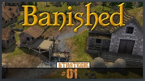 Banished [Deutsch/Strategie] Wir gründen ein Dorf #01