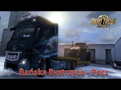 Euro Truck Simulator 2 (Bańska Bystrzyca - Pecz)
