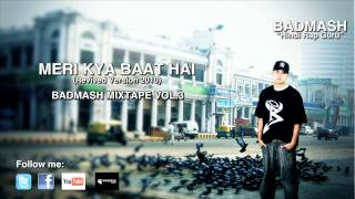 Badmash | Hindi Rap Guru | Meri Kya Baat Hai (Revived Version 2010)