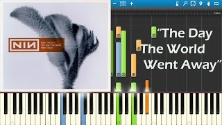 The Day The World Went Away - Nine Inch Nails - Piano Tutorial