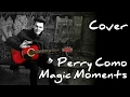 Perry Como Magic Moments (cover gitar)
