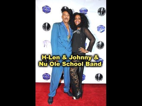 H-Len & Johnny/Nu Ole School Band