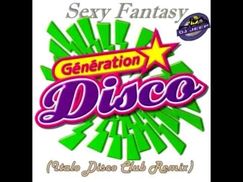 D J JEEP   SEXY FANTASY ITALO DISCO CLUB REMIX