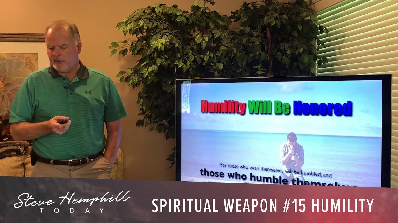 69-#15 Weapon - Humility - Spiritual Warfare & Prayer Power