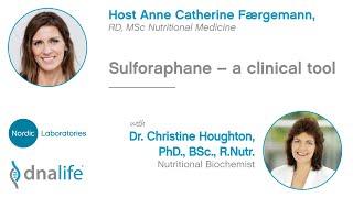 Sulforaphane -  a clinical tool