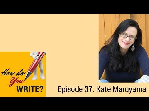 Ep. 037: Kate Maruyama