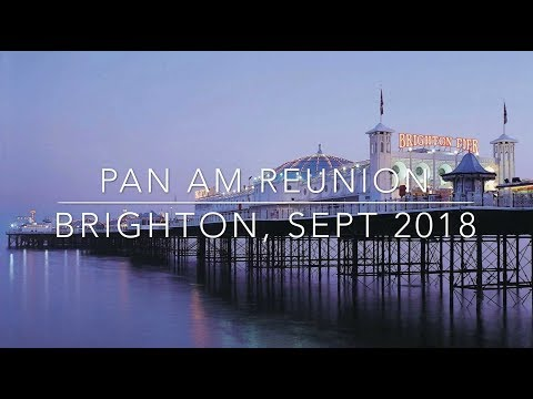 Pan Am Reunion - Brighton September, 2018