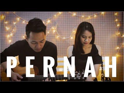 AZMI - PERNAH (Cover) | Audree Dewangga, Yotari Kezia