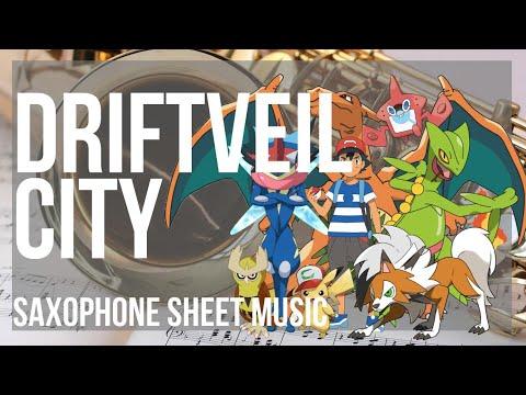 Alto Sax Sheet Music How To Play Driftveil City Pokemon By Hitomi Sato Youtube Driftveil city is a historic port city in western unova. alto sax sheet music how to play driftveil city pokemon by hitomi sato