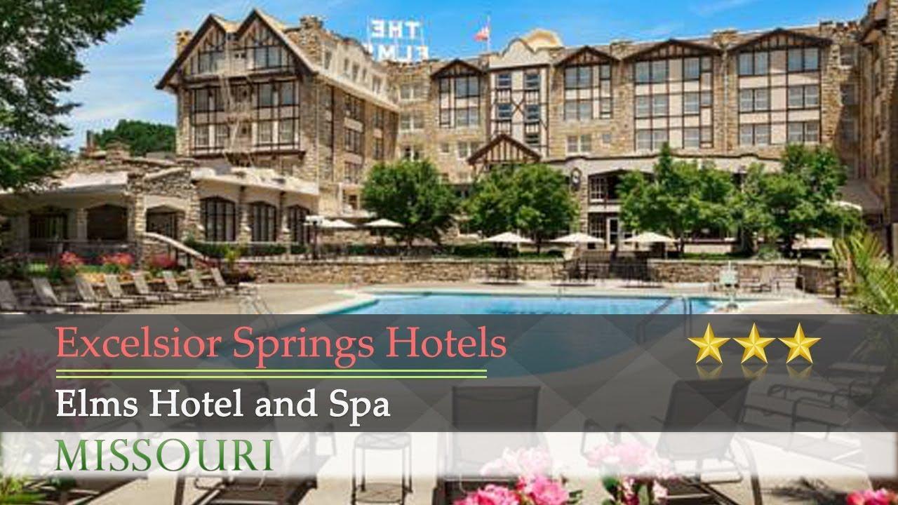The Elms Resort & Spa   Kansas city missouri, Excelsior