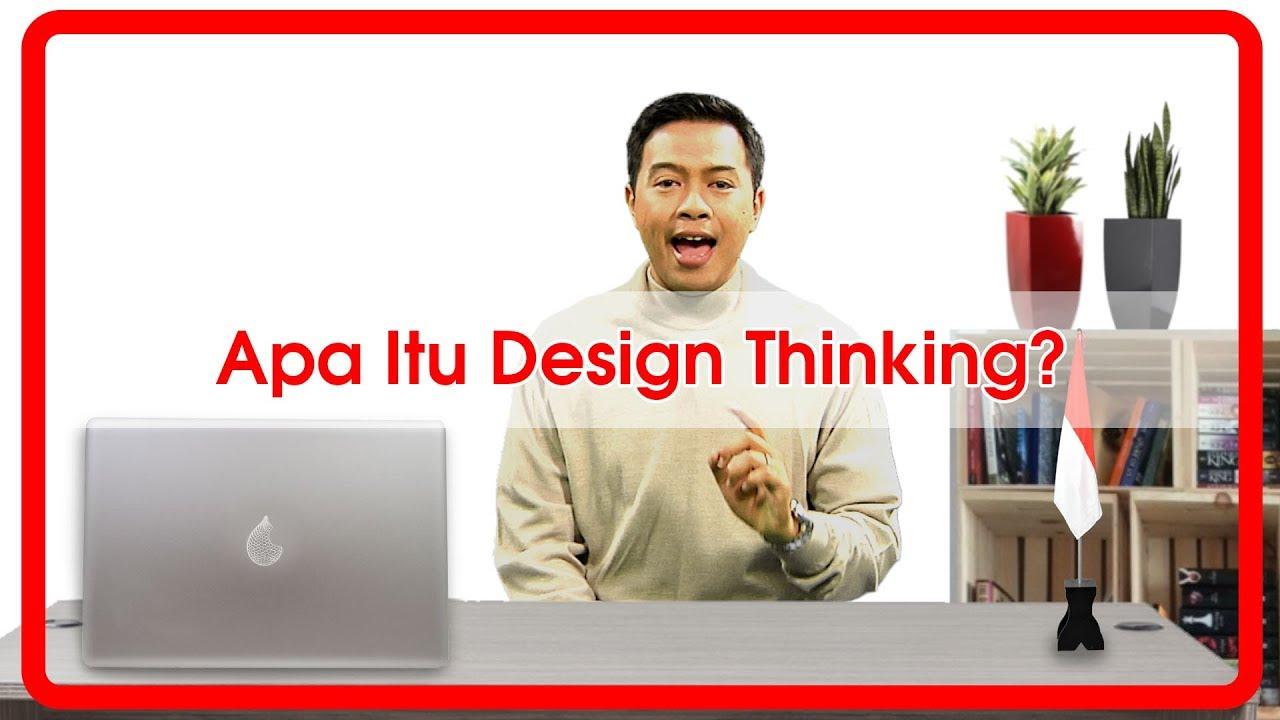 APA ITU DESIGN THINKING : KULIAH HAK SEGALA BANGSA #13 ...