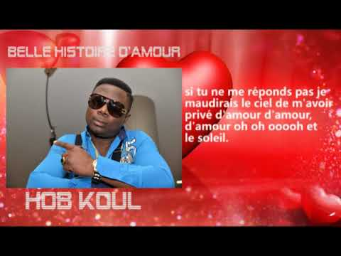 Hob Koul Belle Histoire D Amour