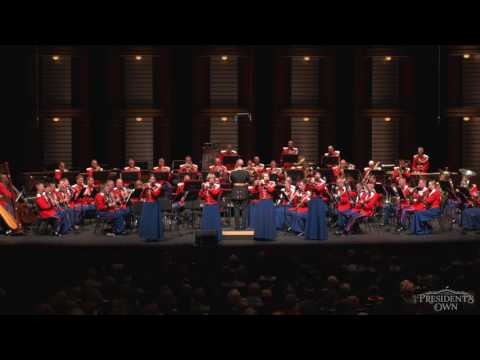 """SOUSA The Stars and Stripes Forever - """"The President's Own"""" U.S. Marine Band - Tour 2016"""