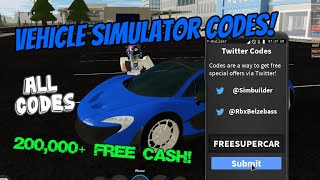 All Working Vehicle Simulator codes! $200,000+ CASH! [Roblox]