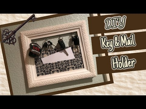 DIY Mail/Key Holder | Key Rack
