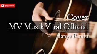 [1.50 MB] Lirik lagu - Hanya Rindu (Andmesh)