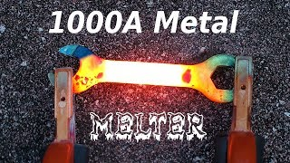 How To Make A 1000 AMP METAL MELTER!