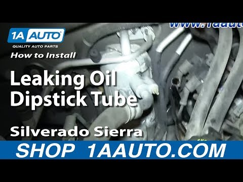 How to Replace Engine Oil Dipstick Tube 00-07 Chevy Suburban