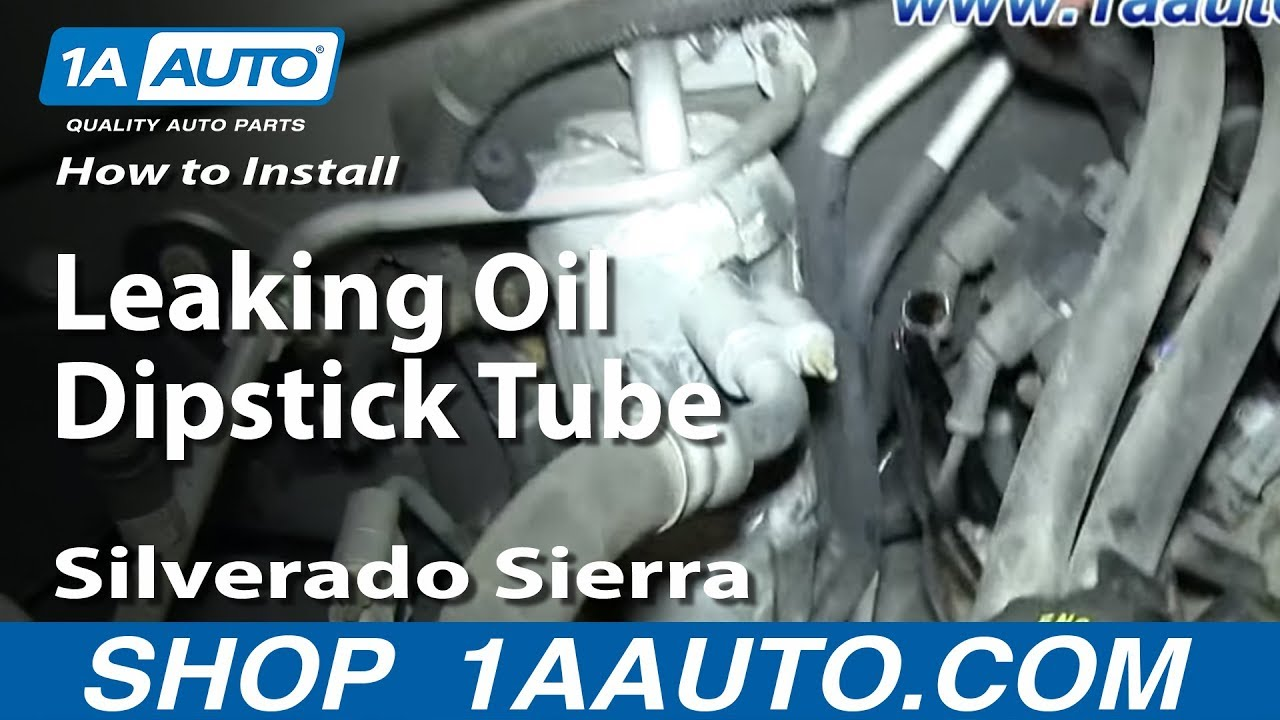 how to install replace leaking oil dipstick tube 2000
