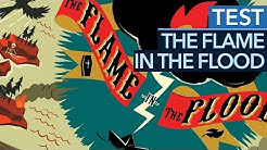 The Flame in the Flood - Test/Review zum Floß-Survival-Abenteuer (Gameplay)