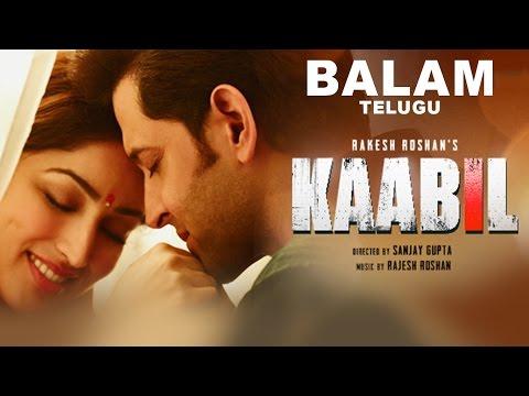 Balam Video Song || Kaabil Telugu ||...