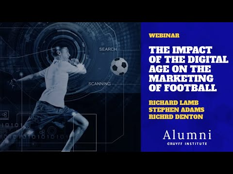 Webinar: The impact of the digital age on the marketing of football