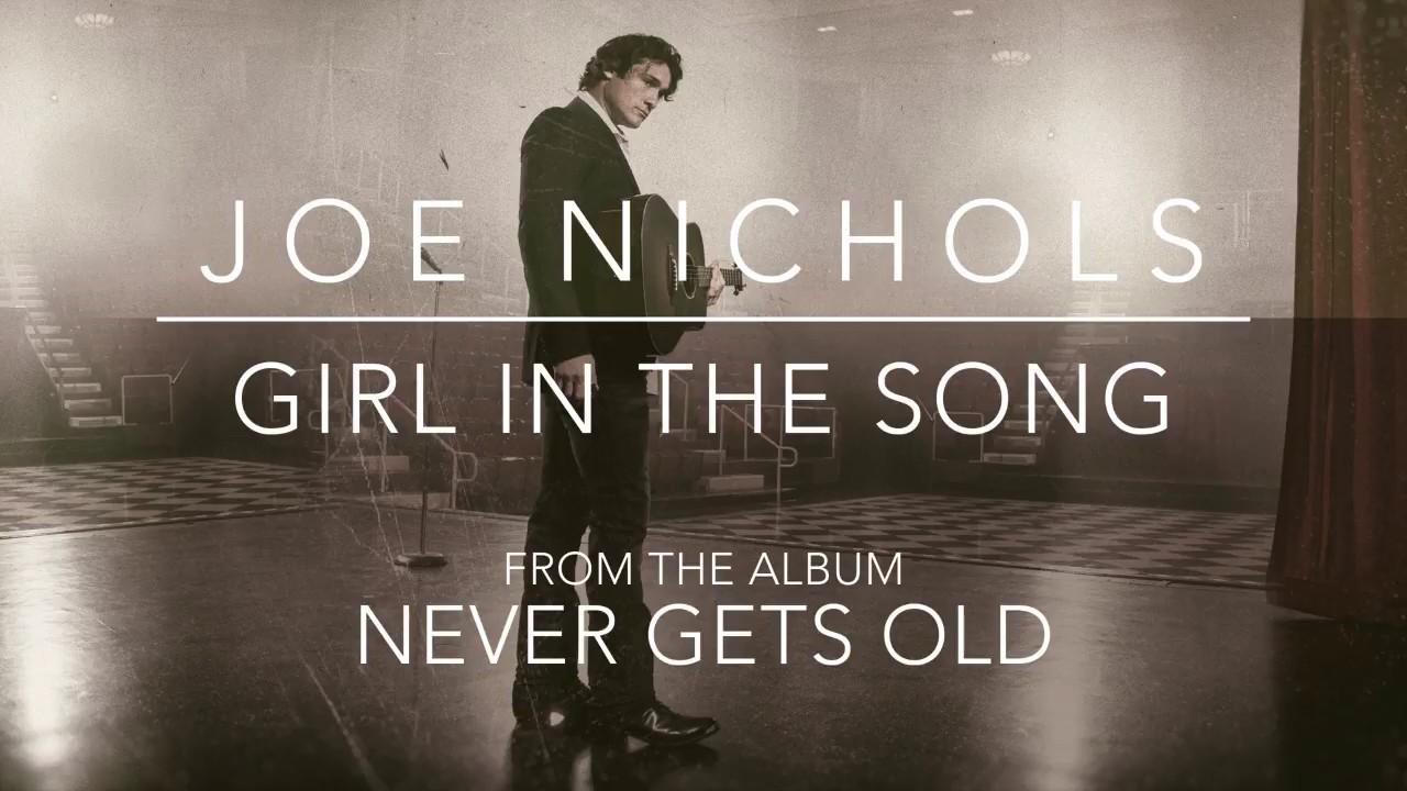 joe-nichols-girl-in-the-song-official-audio-officialjoenichols