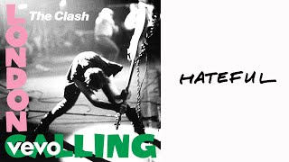 The Clash - Hateful (Official Audio)