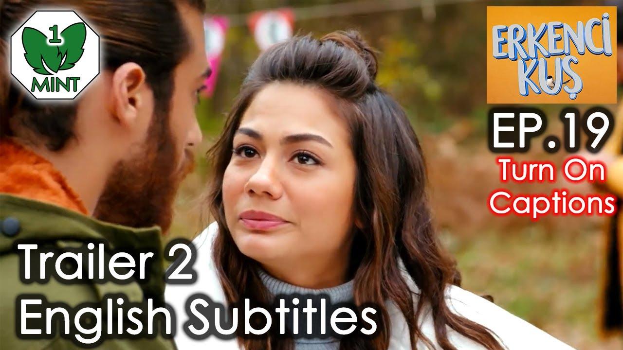 Early Bird - Erkenci Kus 19 English Subtitles Trailer 2
