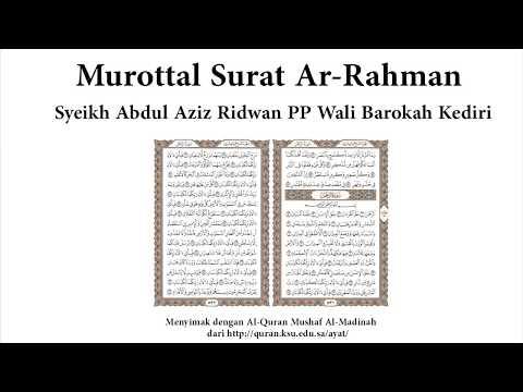 Murottal Surat Ar-Rahman Syeikh Abdul Aziz Ridwan PP Wali Barokah Kediri