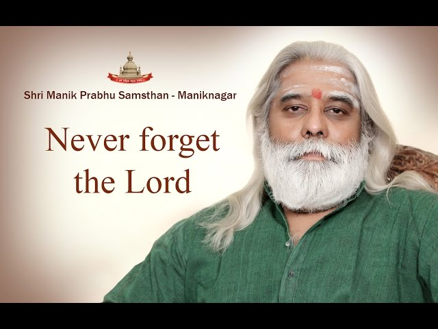 Never Forget the Lord - Shri Dnyanraj Manik Prabhu Maharaj, Maniknagar (Hindi)