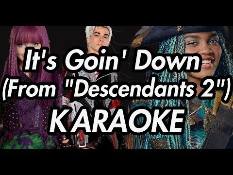 "It's Goin' Down (From ""Descendants 2"")(Karaoke Lyrics on Screen)"