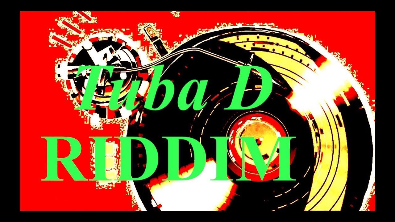 New| REGGAE RIDDIM INSTRUMENTAL [Tuba D Riddim] November 2018