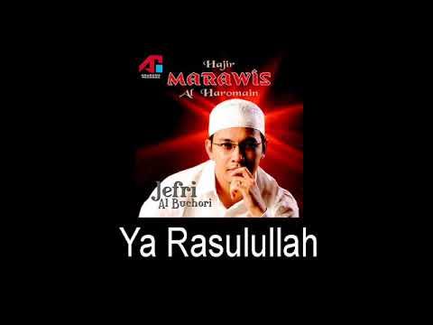 Marawis Al Haromain - Ya Rasulullah