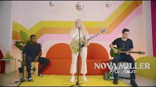 Nova Miller - Mi Amor [Live Performance]